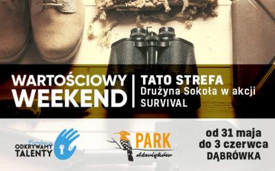 Wartościowy Weekend  31 maja – 3 czerwca 2018
